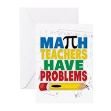 Math Teachers Have Problems Greeting Cards (Pk of