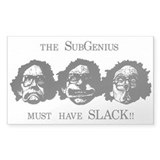 Must have Slack Rectangle Decal