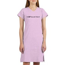 Not Sexy and I Know It Women's Nightshirt