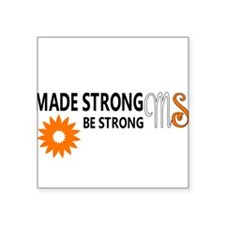 Made Strong by Multiple Sclerosis Sticker