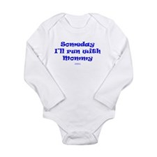 Someday with Mommy Body Suit