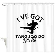 I've got Tang Soo Do skills Shower Curtain