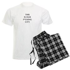 Our f*cking city Pajamas