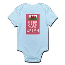 Keep Calm and Be Welsh Infant Bodysuit