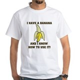 Have a Banana T-Shirt