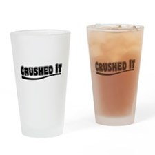 Crushed It - Pitch Perfect Drinking Glass