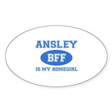 Ansley is my home girl bff designs Decal
