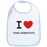 I love food scientists Bib