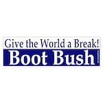 Give the World a Break! Bumper Sticker