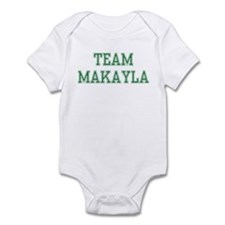 TEAM MAKAYLA  Infant Bodysuit