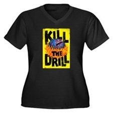Kill the Drill Plus Size T-Shirt