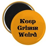 Keep Grimm Weird Magnet