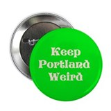 Keep Portland Weird Button
