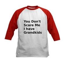 You dont Scare Me I have Grandkids Baseball Jersey
