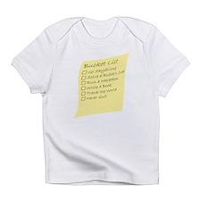 Bucket List Infant T-Shirt