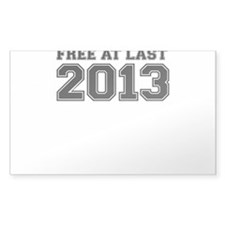 FREE AT LAST 2013 Decal
