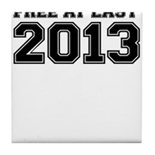 FREE AT LAST 2013 Tile Coaster
