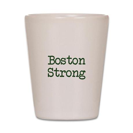 Boston Strong TW Shot Glass