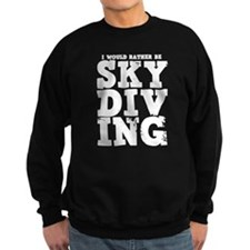 'Rather Be Skydiving' Jumper Sweater
