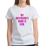 My Boyfriend's Name is Gym Logo T-Shirt