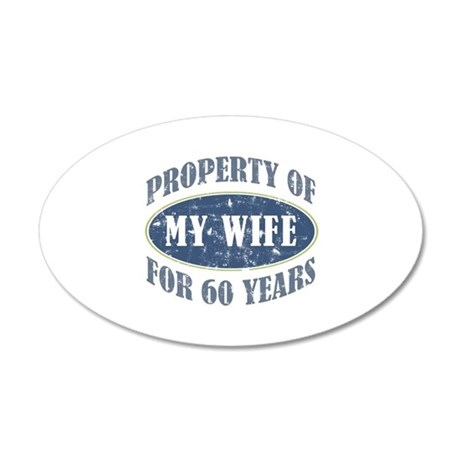 Funny 60th Anniversary 35x21 Oval Wall Decal