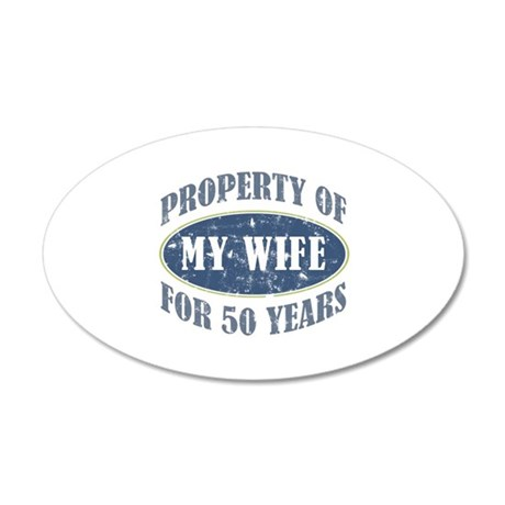 Funny 50th Anniversary 35x21 Oval Wall Decal