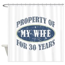 Funny 30th Anniversary Shower Curtain