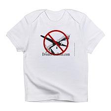 No Drones 2 Infant T-Shirt