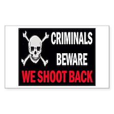 Criminals Beware Decal