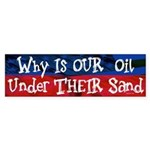 Our Oil Bumper Sticker