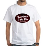 Vent Into The Mic Shirt