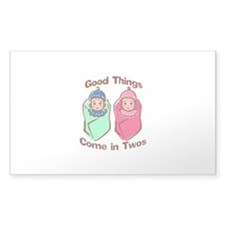 Good things come in twos (boy & girl twins) Sticke