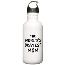 The World's Okayest Mom Water Bottle