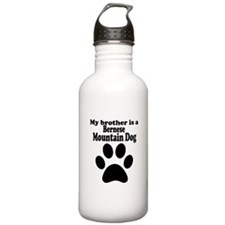 My Brother Is A Bernese Mountain Dog Water Bottle