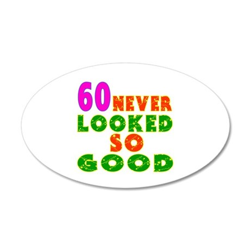 60 Birthday Designs 35x21 Oval Wall Decal