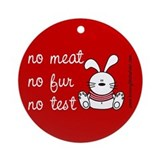 No meat, No fur, No test Ornament (Round)