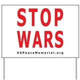 STOP WARS Yard Sign