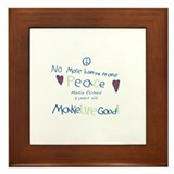 No More Hurting People / Make Life Good Framed Til