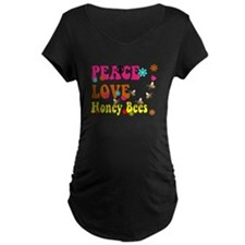 peace love honeybees Maternity T-Shirt
