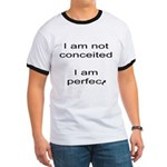 Conceited? Not me! Ringer T