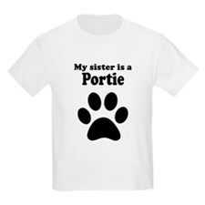My Sister Is A Portie T-Shirt