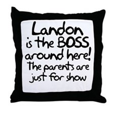 Landon is the Boss Throw Pillow