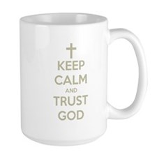 KEEP CALM AND TRUST GOD Mug