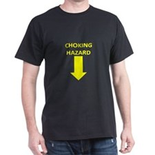 Choking Hazard T-Shirt
