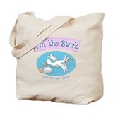 Im the Stork - Surrogate Mother Tote Bag