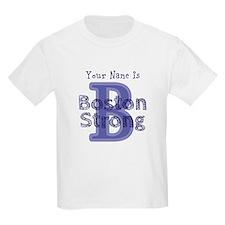 B Boston Strong Blue - Per... T-Shirt