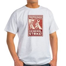 General Strike Propagan T-Shirt