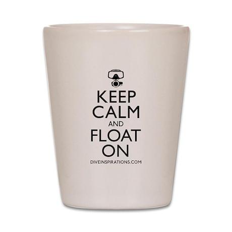 Keep Calm Float On Shot Glass