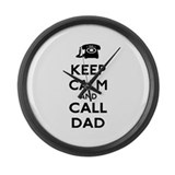 Keep Calm and Call Dad Large Wall Clock