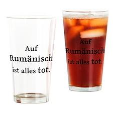 Rumänisch alles tot Drinking Glass